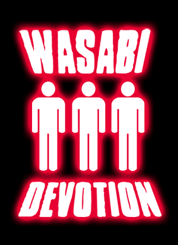 Wasabi Devotion